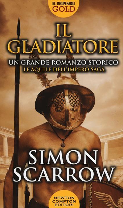Il gladiatore - Simon Scarrow - copertina