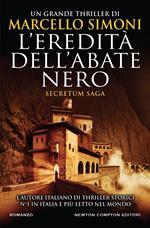 L' eredità dell'abate nero. Secretum saga