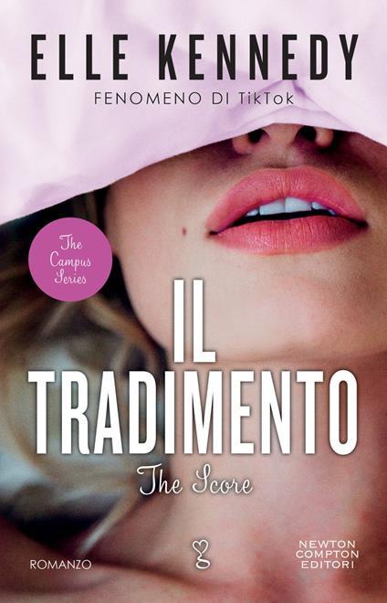 Il tradimento. The campus series - Elle Kennedy,Emanuele Boccianti,Stefano Michetti - ebook