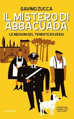Il mistero di Abbacuada. Le indagini del tenente Roversi