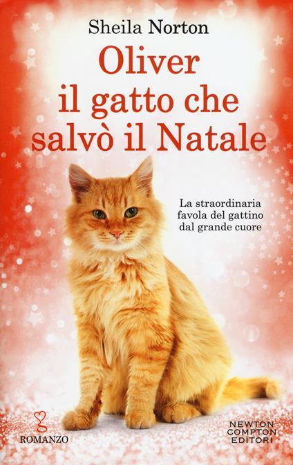 Oliver, il gatto che salvò il Natale - Sheila Norton - copertina