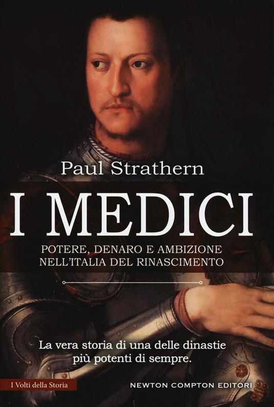 I Medici. Potere, denaro e ambizione nell'Italia del Rinascimento - Paul Strathern - copertina