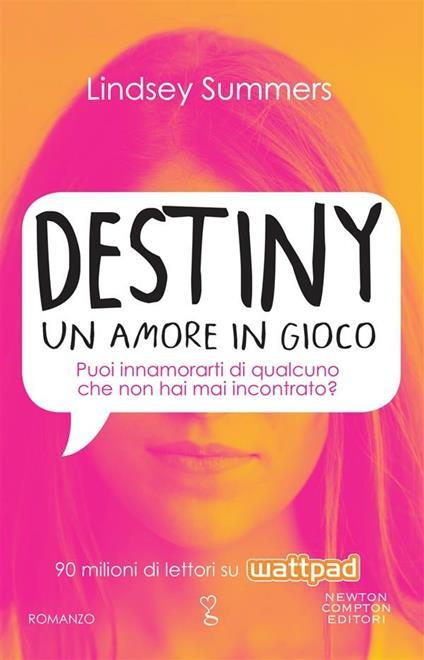 Destiny. Un amore in gioco - Lindsey Summers,Elena Paganelli,Daniela Palmerini - ebook