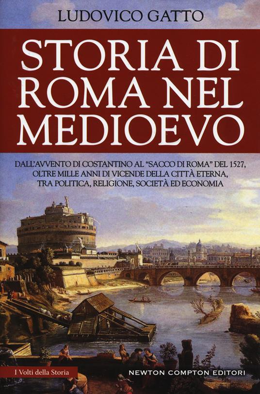 Storia di Roma nel Medioevo - Ludovico Gatto - copertina