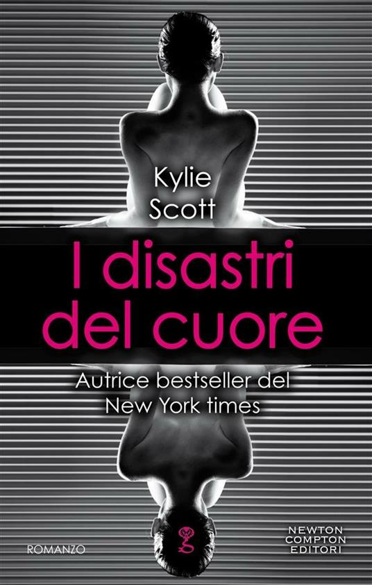 I disastri del cuore - Kylie Scott - ebook