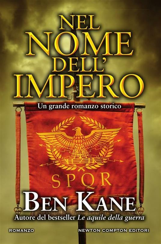 Nel nome dell'impero - Ben Kane,Rosa Prencipe - ebook
