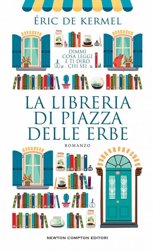 La libreria di piazza delle Erbe - Sofia Buccaro,Eric De Kermel - ebook