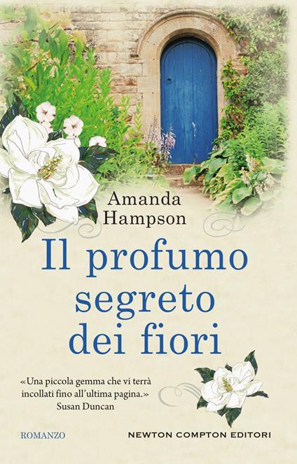 Il profumo segreto dei fiori - Amanda Hampson,Natalia Amatulli,Clara Nubile - ebook