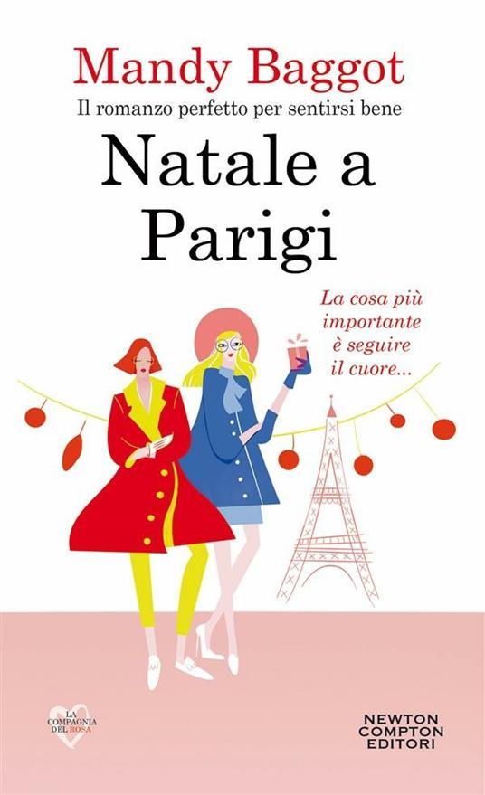 Natale a Parigi - Mandy Baggot,Carla De Pascale,Elena Papaleo - ebook