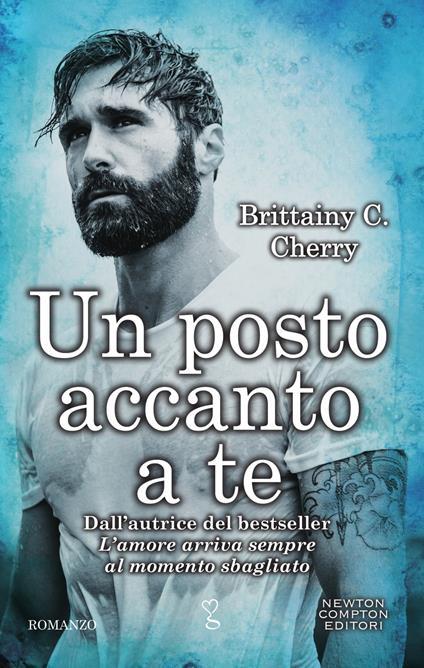 Un posto accanto a te - Brittainy C. Cherry,Mariacristina Cesa,Perugini Maria Grazia - ebook
