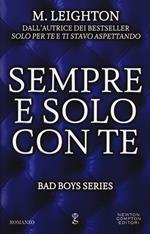 Sempre e solo con te. Bad boys series