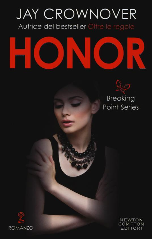 Honor. Breaking point series - Jay Crownover - copertina