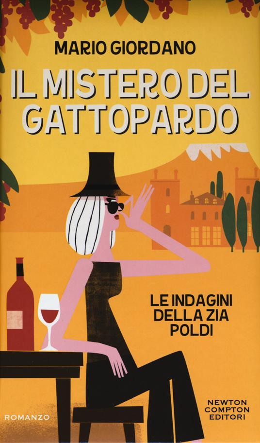 Il mistero del gattopardo. Le indagini della zia Poldi - Giordano Mario - copertina
