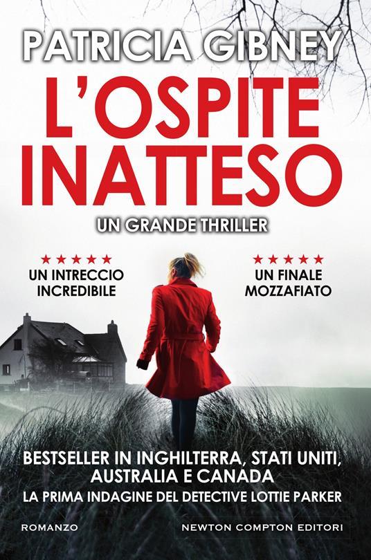 L' ospite inatteso - Patricia Gibney,Laura Decè - ebook
