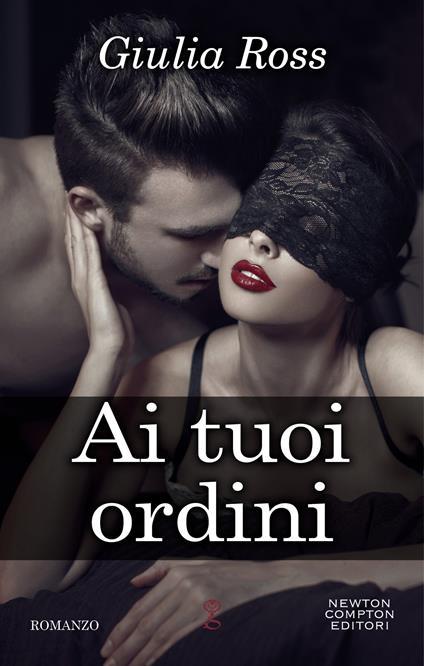 Ai tuoi ordini - Giulia Ross - ebook