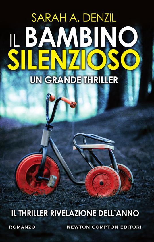 Il bambino silenzioso - Sarah A. Denzil,Tullia Raspini - ebook
