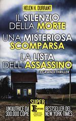 Il silenzio della morte-Una misteriosa scomparsa-La lista dell'assassino