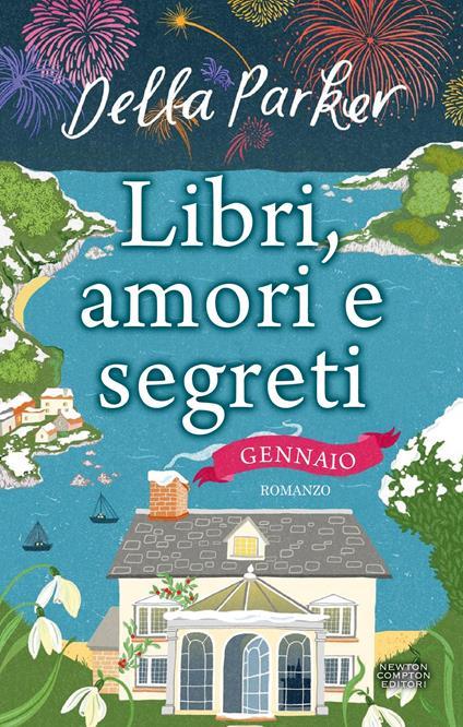 Libri, amori e segreti. Gennaio - Della Parker - ebook