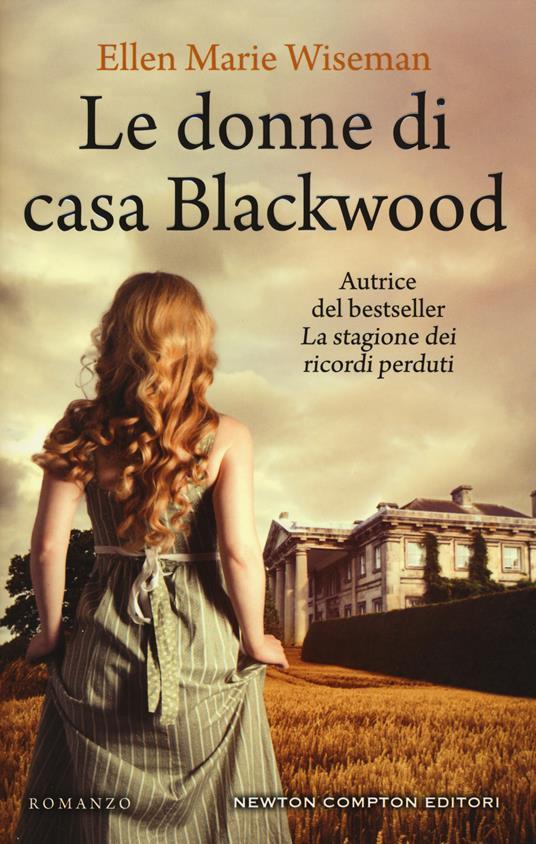 Le donne di casa Blackwood - Ellen Marie Wiseman - copertina