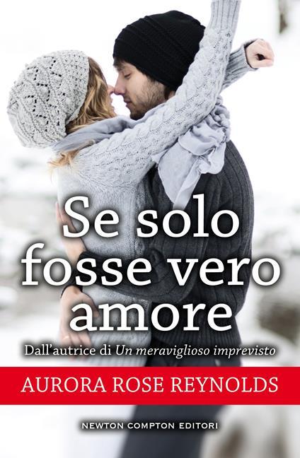Se solo fosse vero amore. Until series - Aurora Rose Reynolds - ebook