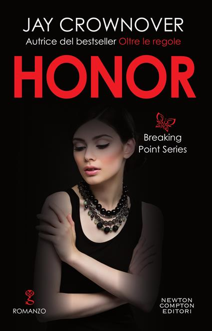 Honor. Breaking point series - Jay Crownover,Elena Paganelli - ebook