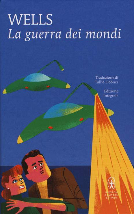La guerra dei mondi. Ediz. integrale - Herbert George Wells - copertina