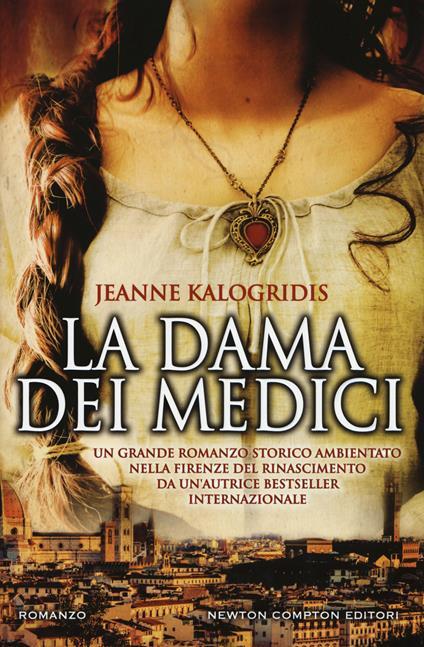 La dama dei Medici - Jeanne Kalogridis - copertina