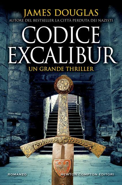 Codice Excalibur - James Douglas - copertina