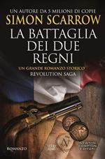 La battaglia dei due regni. Revolution saga. Vol. 1