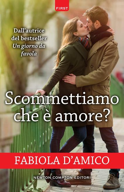 Scommettiamo che è amore? - Fabiola D'Amico - ebook