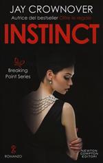 Instinct. Breaking point series
