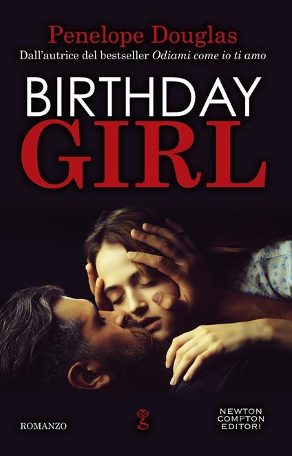 Birthday Girl - Penelope Douglas,Jacopo Palladini,Giulio Silvano - ebook