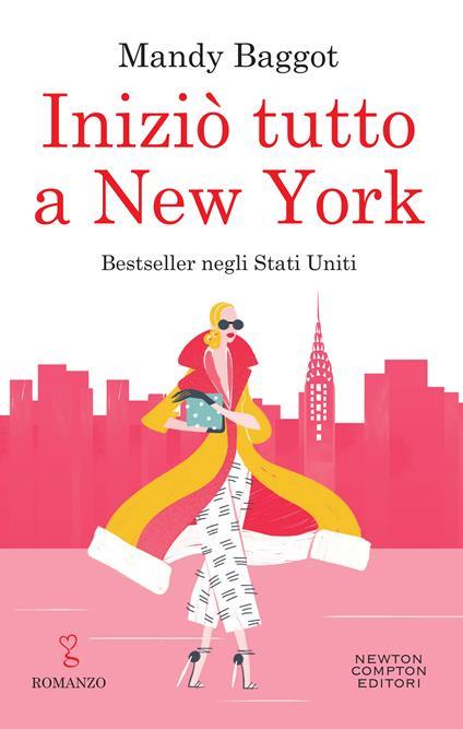 Iniziò tutto a New York - Mandy Baggot - ebook