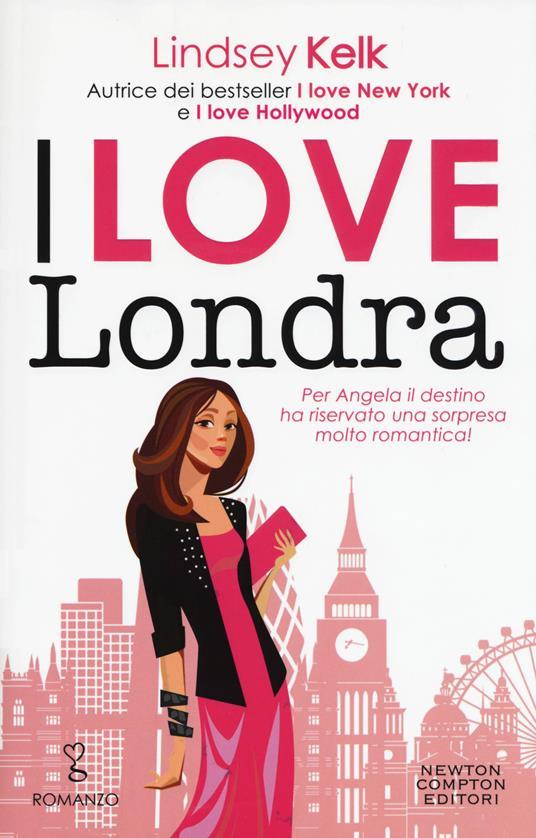 I love Londra - Lindsey Kelk - copertina