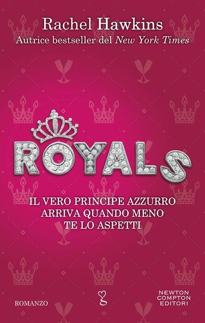 Royals - Caterina Dell'Olivo,Rachel Hawkins - ebook