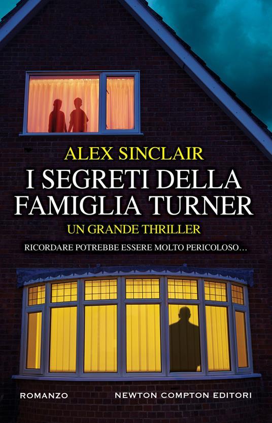 I segreti della famiglia Turner - Alex Sinclair,Serena Tardioli - ebook