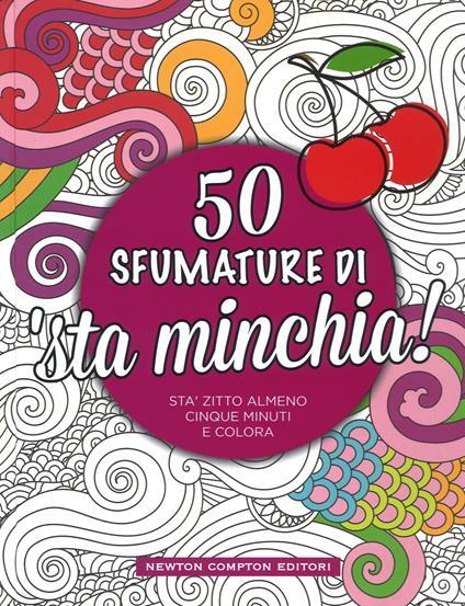 50 sfumature di 'sta minchia! - copertina