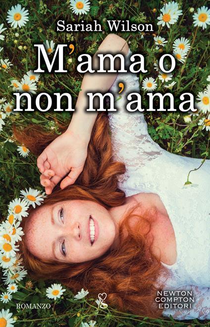 M'ama o non m'ama - Giulio Silvano,Sariah Wilson - ebook