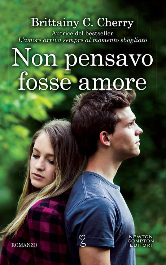 Non pensavo fosse amore - Mariacristina Cesa,Clara Serretta,Brittainy C. Cherry - ebook