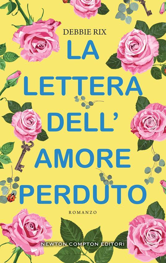 La lettera dell'amore perduto - Silvia D'Ovidio,Debbie Rix - ebook