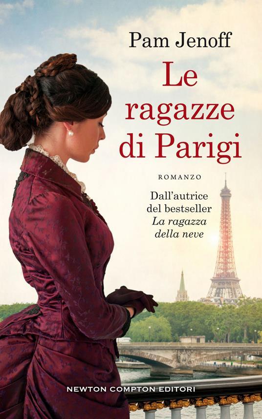 Le ragazze di Parigi - Chiara Balzani,Tullia Raspini,Pam Jenoff - ebook
