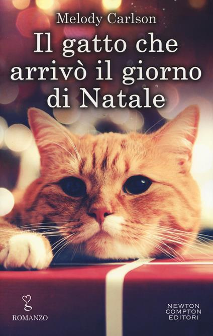 Il gatto che arrivò il giorno di Natale - Melody Carlson - copertina