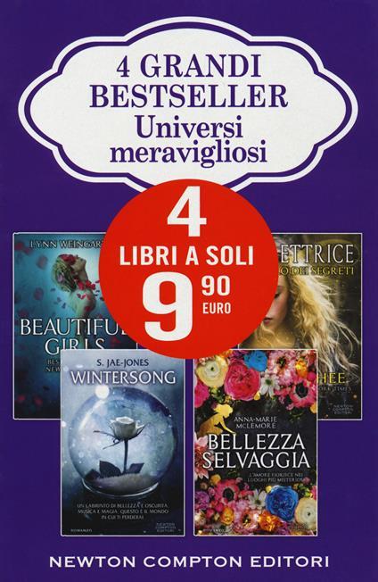 Universi meravigliosi: Beautiful girls-Wintersong-Bellezza selvaggia-La lettrice. Il libro dei segreti - Lynn Weingarten,Anna-Marie McLemore,Traci Chee - copertina