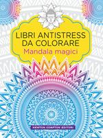 Mandala magici. Libri antistress da colorare