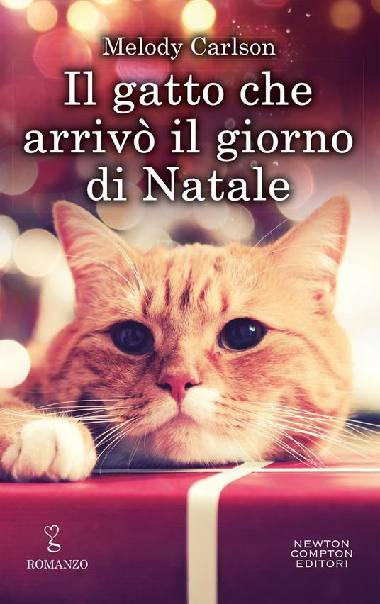 Il gatto che arrivò il giorno di Natale - Melody Carlson,Alessandra Maestrini - ebook