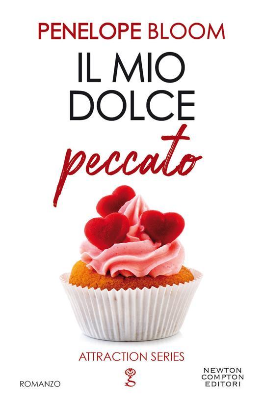 Il mio dolce peccato. Attraction series - Penelope Bloom - copertina