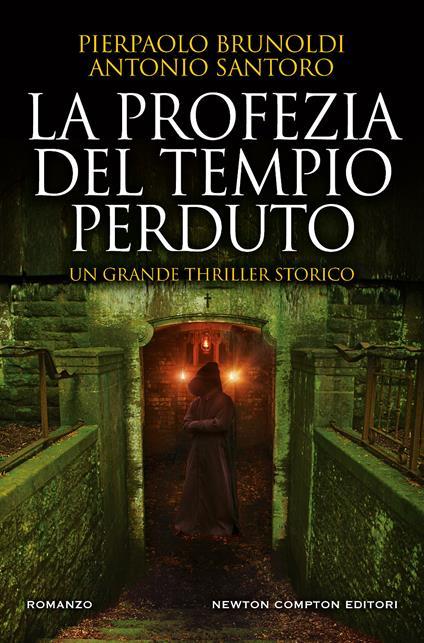 La profezia del tempio perduto - Pierpaolo Brunoldi,Antonio Santoro - copertina