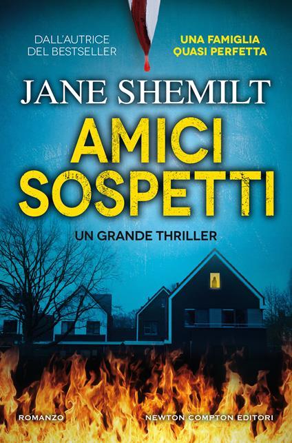 Amici sospetti - Jane Shemilt - copertina