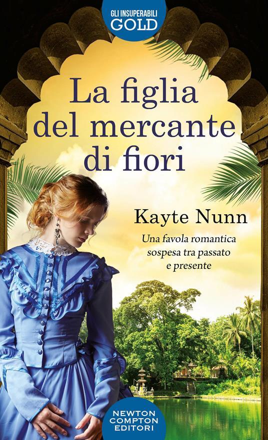 La figlia del mercante di fiori - Kayte Nunn - copertina