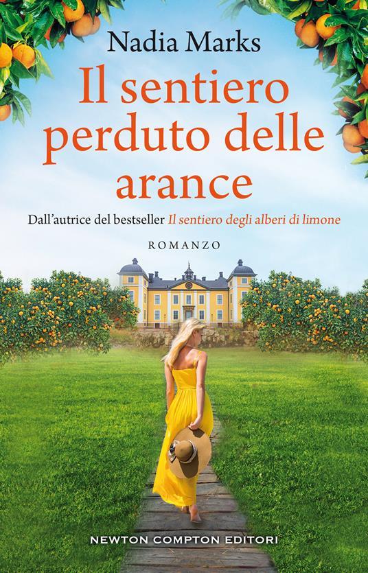 Il sentiero perduto delle arance - Nadia Marks - copertina
